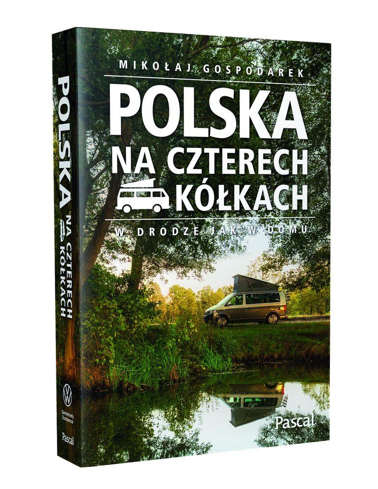 """""""Polska na czterech kółkach"""" - ciekawa książka dla globtroterów już w księgarniach"""